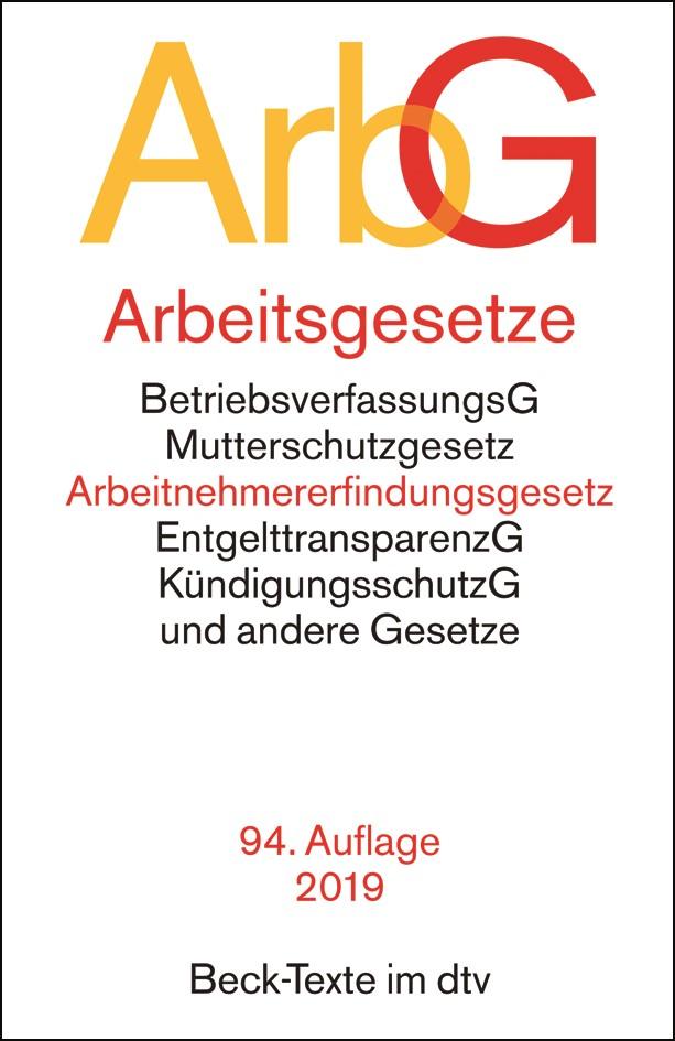 Abbildung von Arbeitsgesetze: ArbG | 94., neu bearbeitete Auflage | 2019