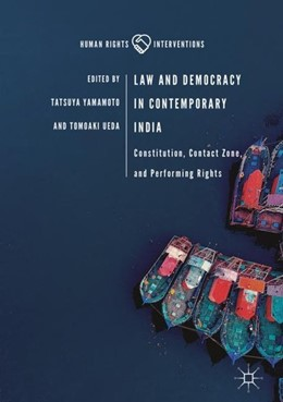 Abbildung von Yamamoto / Ueda | Law and Democracy in Contemporary India | 1st ed. 2019 | 2018 | Constitution, Contact Zone, an...