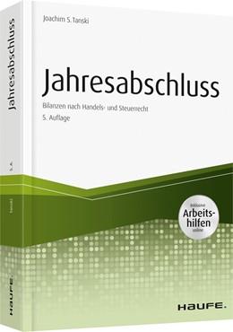 Abbildung von Tanski | Jahresabschluss - inkl. Arbeitshilfen online | 5. Auflage 2019 | 2019 | Bilanzen nach Handels- und Ste...