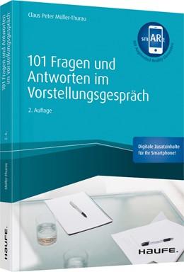 Abbildung von Müller-Thurau   101 Fragen und Antworten im Vorstellungsgespräch   2. Auflage   2019