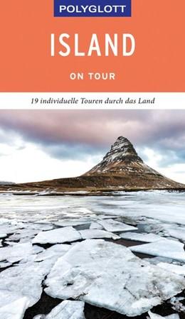 Abbildung von Sasse / Vehse | POLYGLOTT on tour Reiseführer Island | 2019 | 19 individuelle Touren durch d...