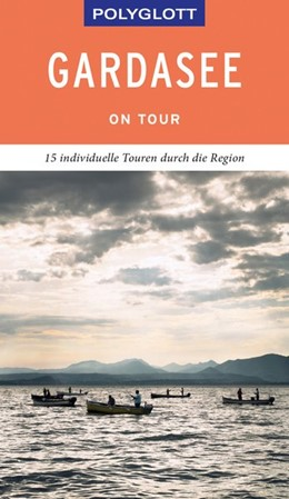 Abbildung von Weber | POLYGLOTT on tour Reiseführer Gardasee | 1. Auflage | 2019 | beck-shop.de
