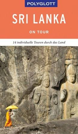 Abbildung von Heine   POLYGLOTT on tour Reiseführer Sri Lanka   1. Auflage   2019   beck-shop.de