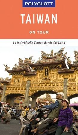 Abbildung von Whittome   POLYGLOTT on tour Reiseführer Taiwan   2019   Individuelle Touren durch das ...
