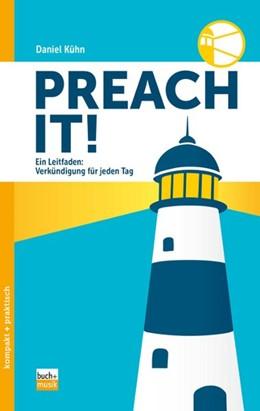 Abbildung von Kühn | Preach it! | 1. Auflage | 2019 | beck-shop.de