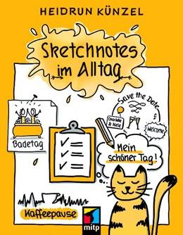 Abbildung von Künzel | Sketchnotes im Alltag | 1. Auflage | 2019 | beck-shop.de