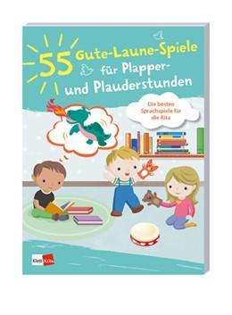 Abbildung von 55 Gute-Laune-Spiele für Plapper- und Plauderstunden | 1. Auflage | 2019 | beck-shop.de