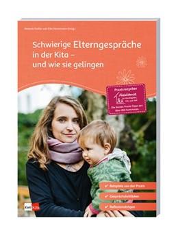 Abbildung von Sauermann / Gräßer / Hovermann | Schwierige Elterngespräche in der Kita - und wie sie gelingen | 2019