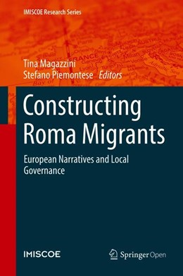 Abbildung von Magazzini / Piemontese   Constructing Roma Migrants   1. Auflage   2019   beck-shop.de