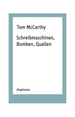 Abbildung von Mccarthy | Schreibmaschinen, Bomben, Quallen | 2019 | Essays