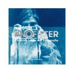 Abbildung von Price-Cabrera | #NoFilter | 2019 | Kreative Ideen mit Fotografie