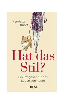 Abbildung von Kuhrt | Hat das Stil? | 1. Auflage | 2019 | beck-shop.de