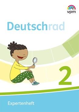 Abbildung von Deutschrad 2. Expertenheft Klasse 1/2   1. Auflage   2019   beck-shop.de