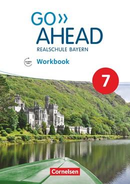 Abbildung von Abram | Go Ahead 7. Jahrgangsstufe - Ausgabe für Realschulen in Bayern - Workbook mit Audios online | 1. Auflage | 2019 | beck-shop.de