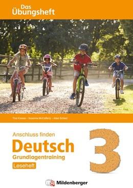 Abbildung von Kresse / Mccafferty | Anschluss finden / Deutsch 3 - Das Übungsheft - Grundlagentraining: Leseheft | 1. Auflage | 2020 | beck-shop.de