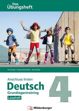 Abbildung von Kresse / Mccafferty | Anschluss finden / Deutsch 4 - Das Übungsheft - Grundlagentraining: Leseheft | 1. Auflage | 2021 | beck-shop.de