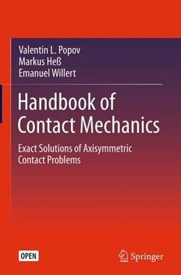 Abbildung von Popov / Heß / Willert | Handbook of Contact Mechanics | 2019 | Exact Solutions of Axisymmetri...