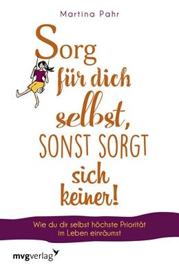 Abbildung von Pahr | Sorg für dich selbst, sonst sorgt sich keiner! | 1. Auflage | 2019 | beck-shop.de