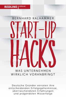 Abbildung von Kalhammer | Start-up Hacks | 2019 | Was Unternehmen wirklich voran...