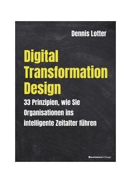 Abbildung von Dennis   Digital Transformation Design   1. Auflage   2019   beck-shop.de