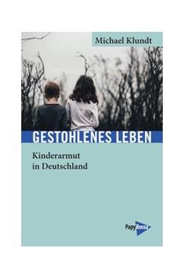Abbildung von Klundt   Gestohlenes Leben   1. Auflage   2019   beck-shop.de