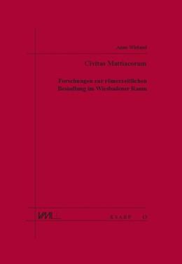 Abbildung von Wieland | Civitas Mattiacorum | 2018 | Forschungen zur römerzeitliche...