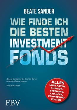 Abbildung von Sander | Wie finde ich die besten ETFs und Investmentfonds? | 2019 | Alles über Arten, Auswahl, Str...