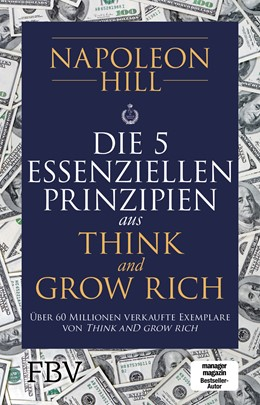 Abbildung von Hill | Die 5 essenziellen Prinzipien aus Think and Grow Rich | 1. Auflage | 2019 | beck-shop.de
