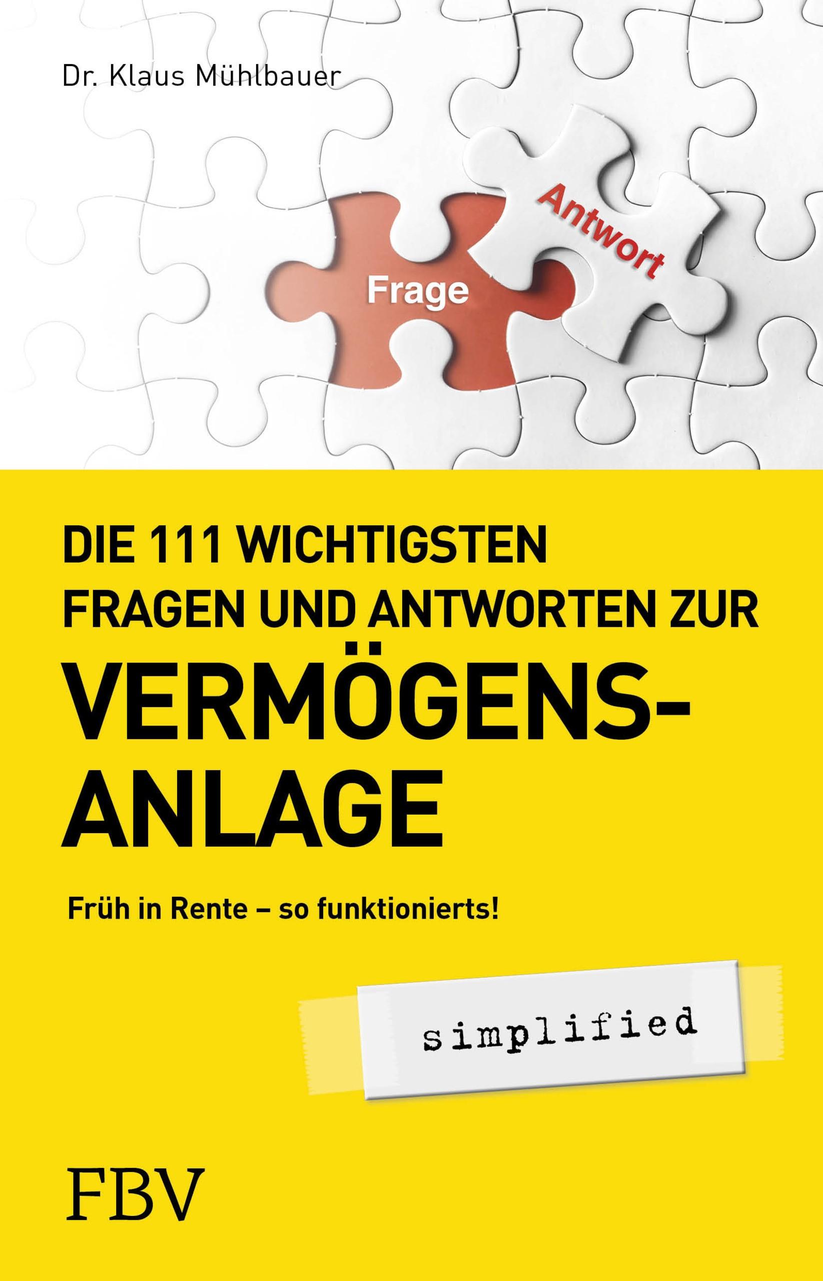 Abbildung von Mühlbauer   Die 133 wichtigsten Fragen und Antworten zur Vermögensanlage simplified   2019