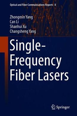 Abbildung von Yang / Li / Xu | Single-Frequency Fiber Lasers | 2019