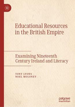 Abbildung von Lyons / Moloney   Educational Resources in the British Empire   1. Auflage   2019   beck-shop.de