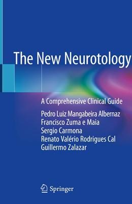 Abbildung von Albernaz / Zuma e Maia | The New Neurotology | 1. Auflage | 2019 | beck-shop.de
