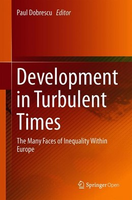 Abbildung von Dobrescu | Development in Turbulent Times | 2019 | The Many Faces of Inequality W...