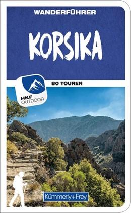 Abbildung von Mertz   Korsika Wanderführer   1. Auflage   2019   Mit 80 Touren und Outdoor App