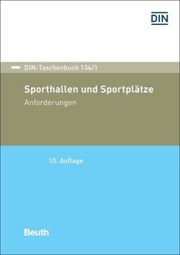 Abbildung von Sporthallen und Sportplätze | 10. Auflage | 2019 | Anforderungen