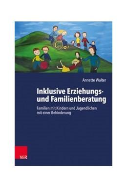 Abbildung von Walter   Inklusive Erziehungs- und Familienberatung   1. Auflage   2019   beck-shop.de