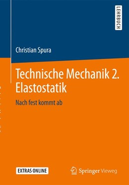 Abbildung von Spura   Technische Mechanik 2. Elastostatik   1. Auflage   2019   beck-shop.de