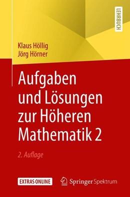 Abbildung von Höllig / Hörner | Aufgaben und Lösungen zur Höheren Mathematik 2 | 2. Aufl. 2019 | 2019
