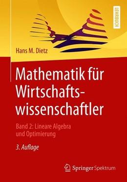 Abbildung von Dietz | Mathematik für Wirtschaftswissenschaftler | 3. Auflage | 2019 | beck-shop.de