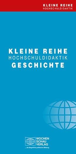 Abbildung von Paket Kleine Reihe Hochschuldidaktik Geschichte | 1. Auflage | 2018 | beck-shop.de