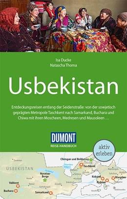 Abbildung von Ducke / Thoma | DuMont Reise-Handbuch Reiseführer Usbekistan | 3. Auflage | 2019 | beck-shop.de