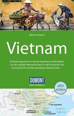 Abbildung von Petrich   DuMont Reise-Handbuch Reiseführer Vietnam   4. Auflage   2019   beck-shop.de