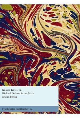 Abbildung von Kühnel | Richard Dehmel in der Mark und in Berlin | 1. Auflage | 2019 | beck-shop.de