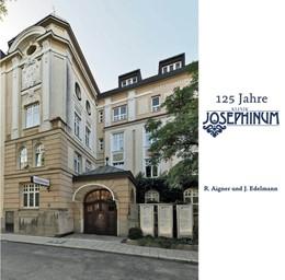 Abbildung von Aigner / Edelmann | 125 Jahre Josephinum | 2018