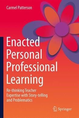 Abbildung von Patterson | Enacted Personal Professional Learning | 1. Auflage | 2019 | beck-shop.de