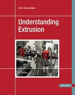 Abbildung von Rauwendaal | Understanding Extrusion | 3. Auflage | 2018 | beck-shop.de