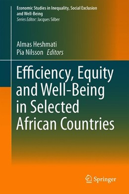 Abbildung von Heshmati / Nilsson | Efficiency, Equity and Well-Being in Selected African Countries | 1st ed. 2019 | 2019