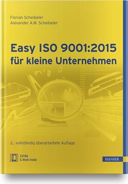 Abbildung von Scheibeler | Easy ISO 9001:2015 für kleine Unternehmen | 2., vollständig überarbeitete Auflage | 2019