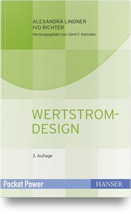 Abbildung von Lindner / Richter   Wertstromdesign   3., aktualisierte Auflage   2019