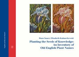 Abbildung von Sauer / Kubaschewski | Planting the Seeds of Knowledge: An Inventory of Old English Plant Names | 2018 | 8
